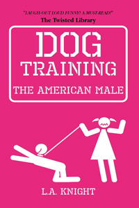 Dog Training The American Male Pink